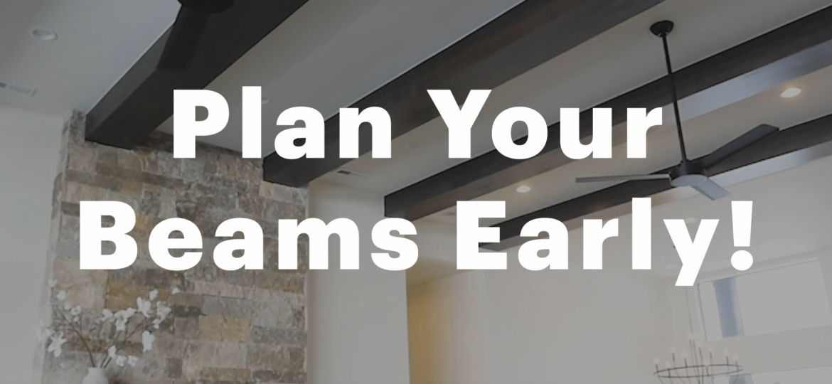 Plan-Your-Beams-Early