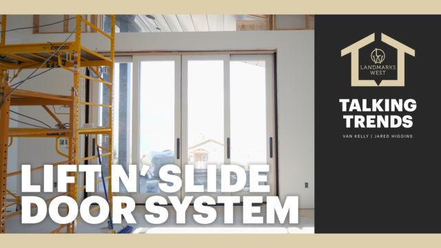 Lift'n Slide Door System